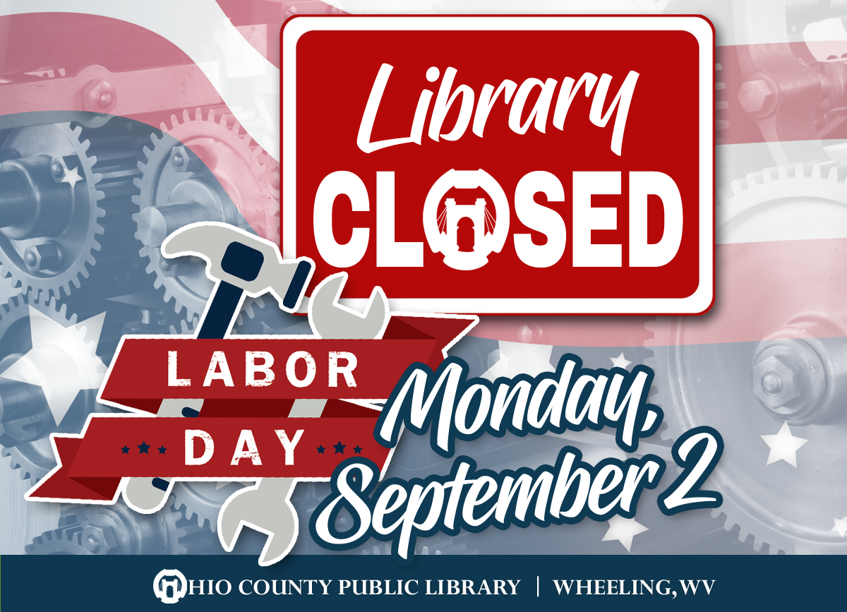 OCPL Closed on Labor Day, Monday, September 2nd, 2019