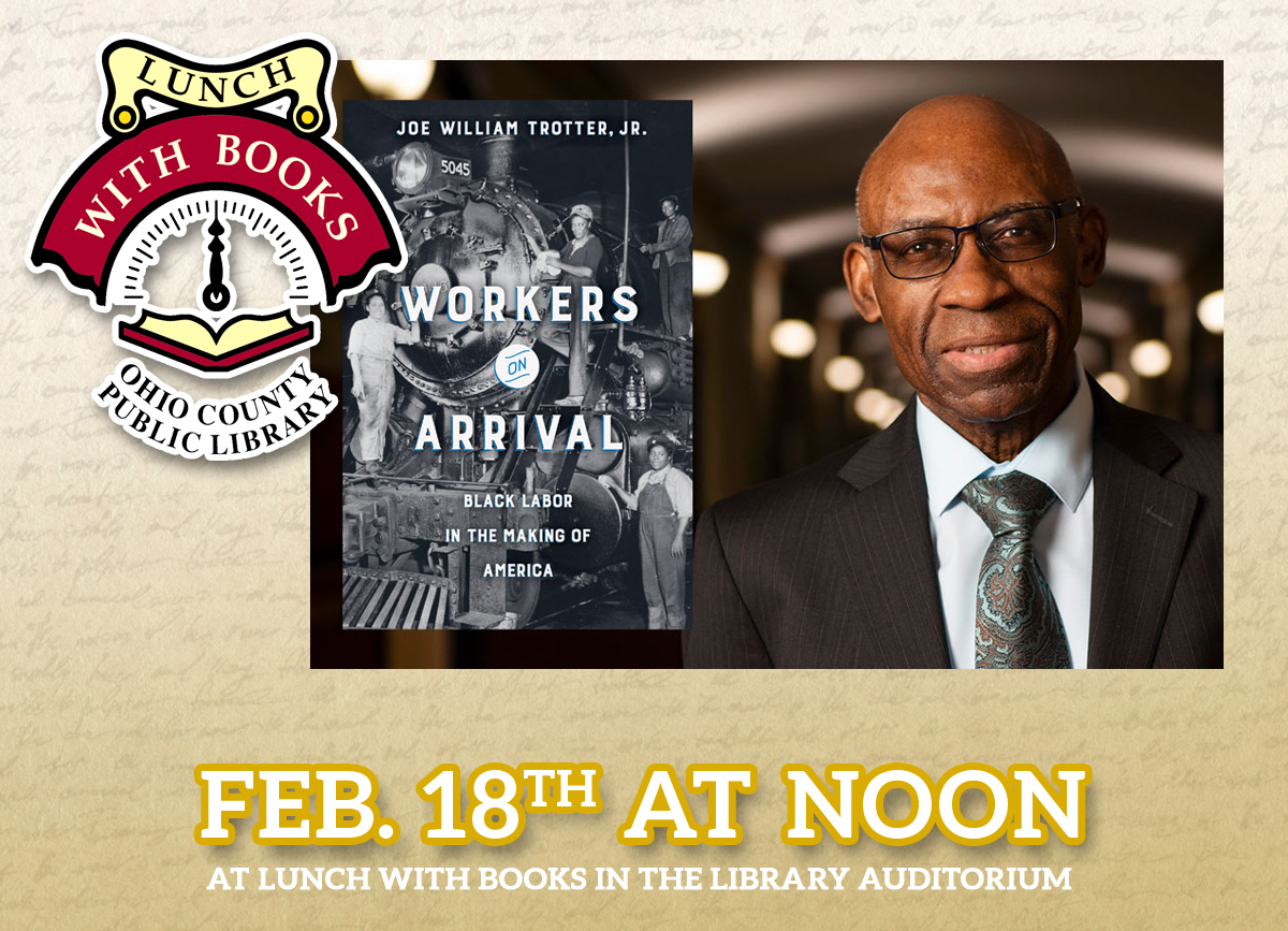 LUNCH WITH BOOKS: Ann Thomas Memorial Lecture with Dr. Joseph William Trotter, Jr.