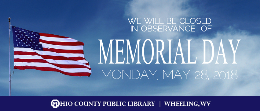 OCPL Closed Memorial Day, Monday, May 28, 2018