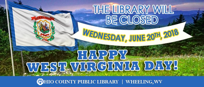 OCPL Closed West Virginia Day, June 20, 2018