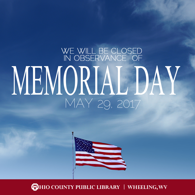 OCPL Closed Memorial Day, May 29, 2017