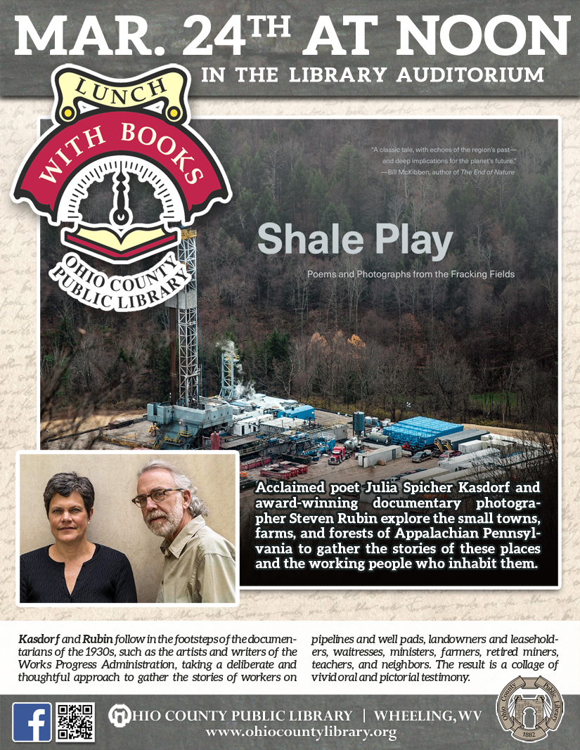 Lunch With Books: Tuesday, March 24, 2020 at noon - Shale Play - Poems and Photographs from the Fracking Fields
