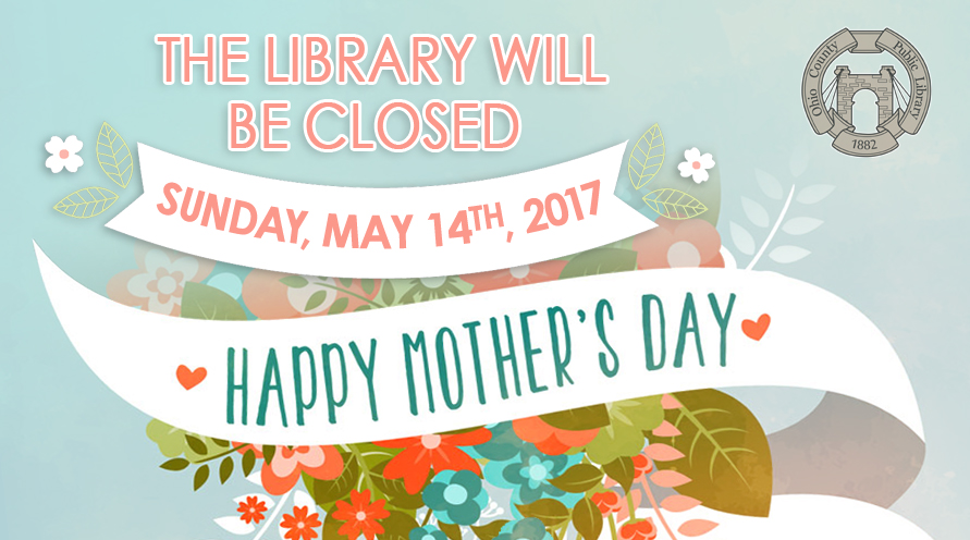 OCPL Closed Mother's Day, 2017