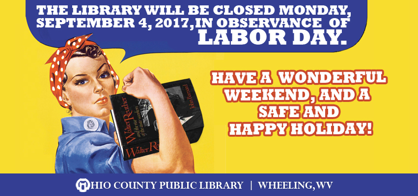 OCPL Closed Monday, September 4, 2017