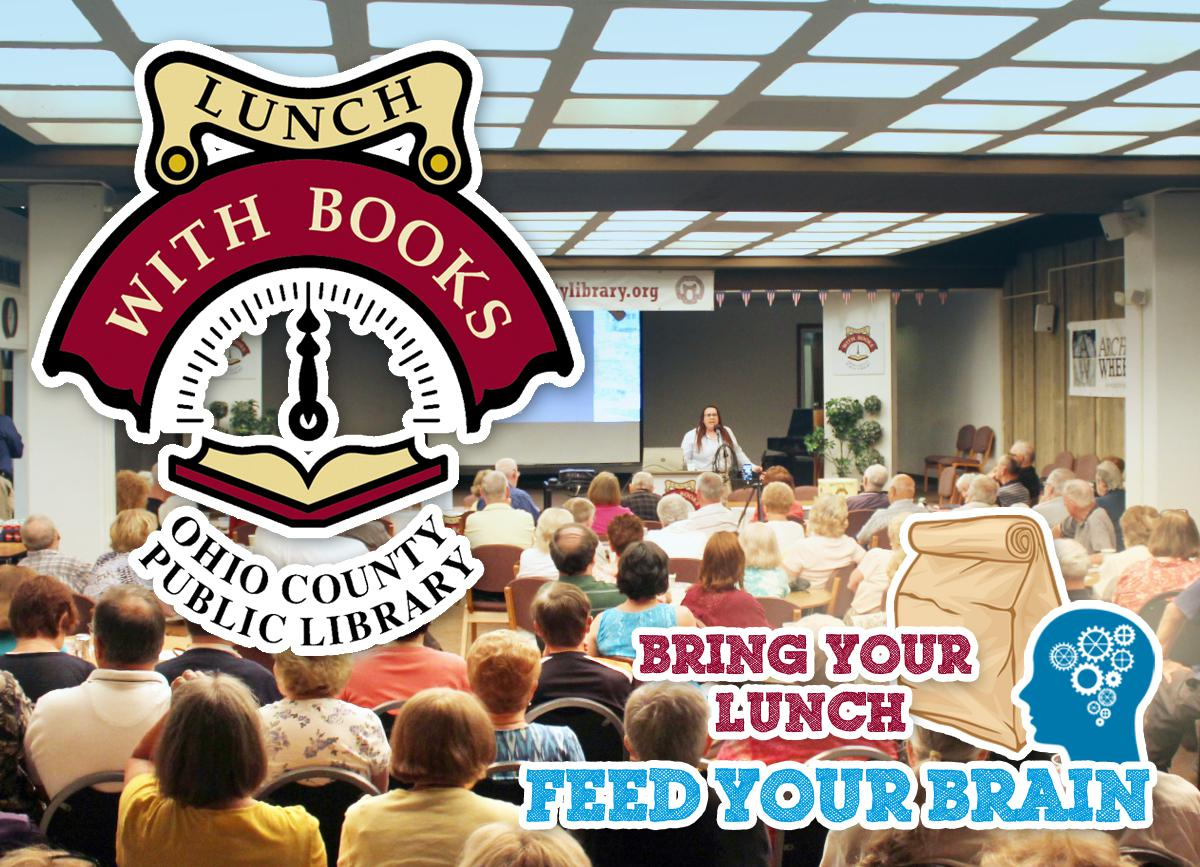 Lunch With Books at the Ohio County Public Library - Every Tuesday at noon!