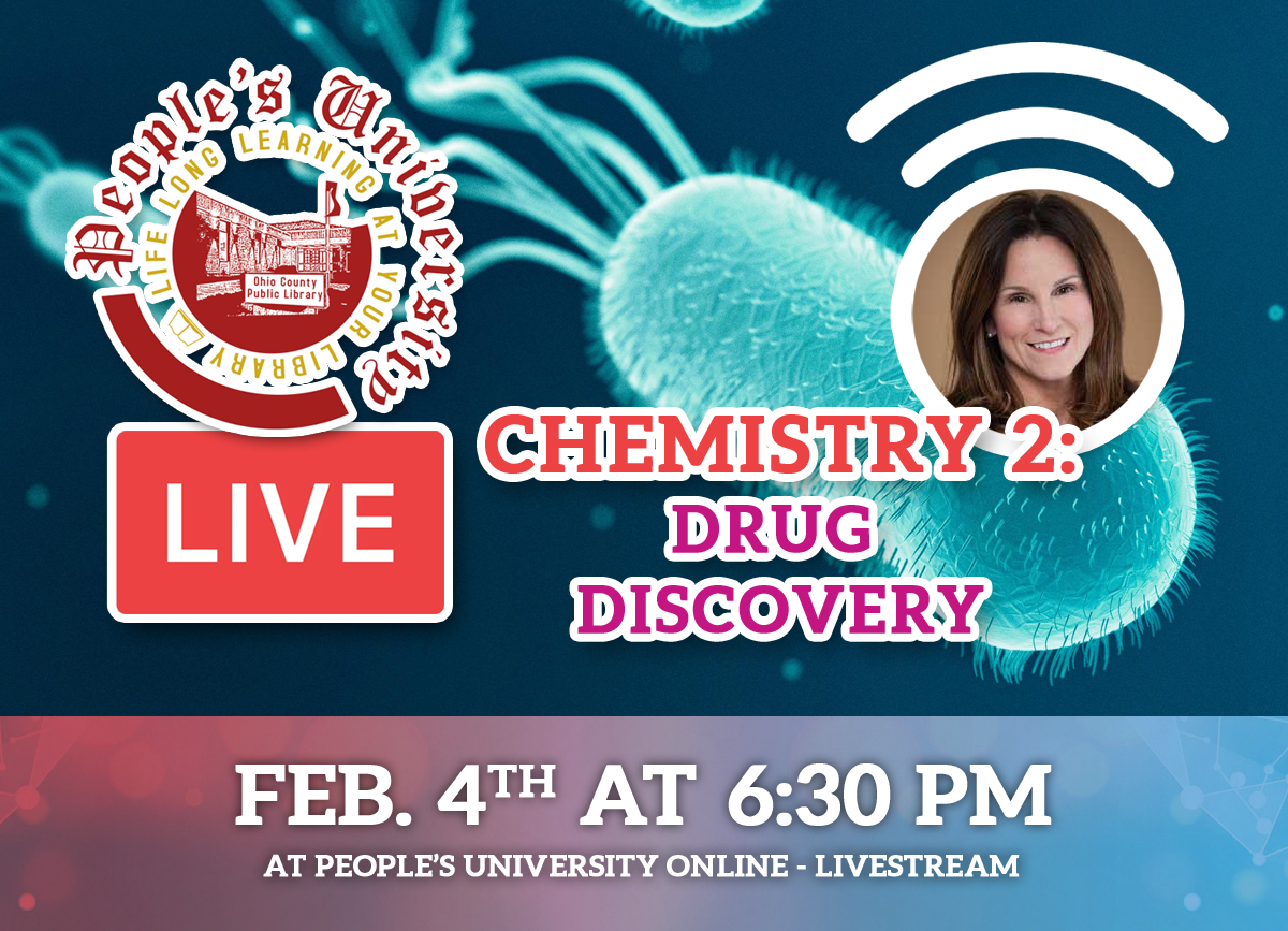 People's U: Class 4 - Chemistry 2 - Drug Discovery. Feb. 4, 2021 at 6:30 pm on the People'YouTube and Facebook