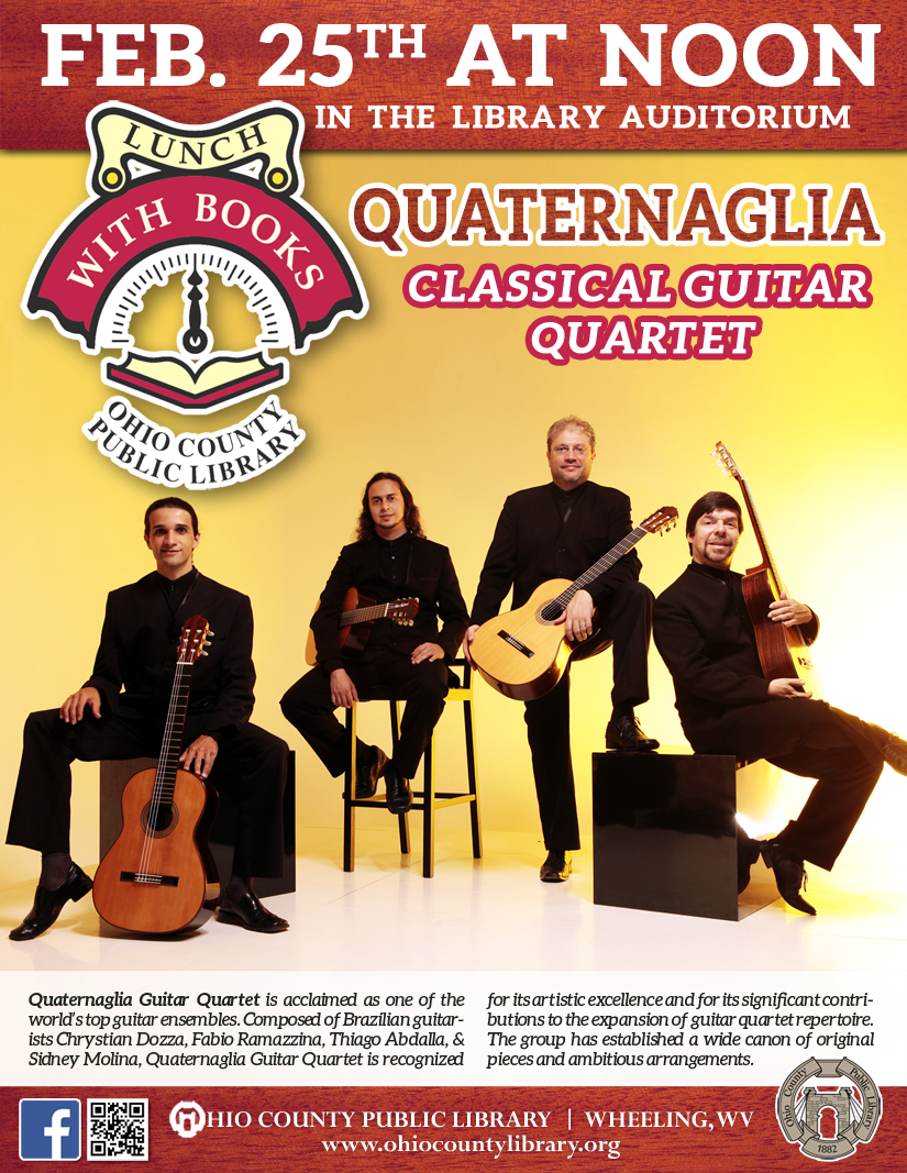 Lunch With Books: Tuesday, February 25, 2020 at noon -Quaternaglia Classical Guitar Quartet