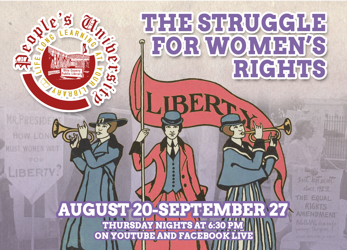 People's University - The Struggle for Women's Rights - August 20-September 27 online on Thursday nights starting at 6:30 pm