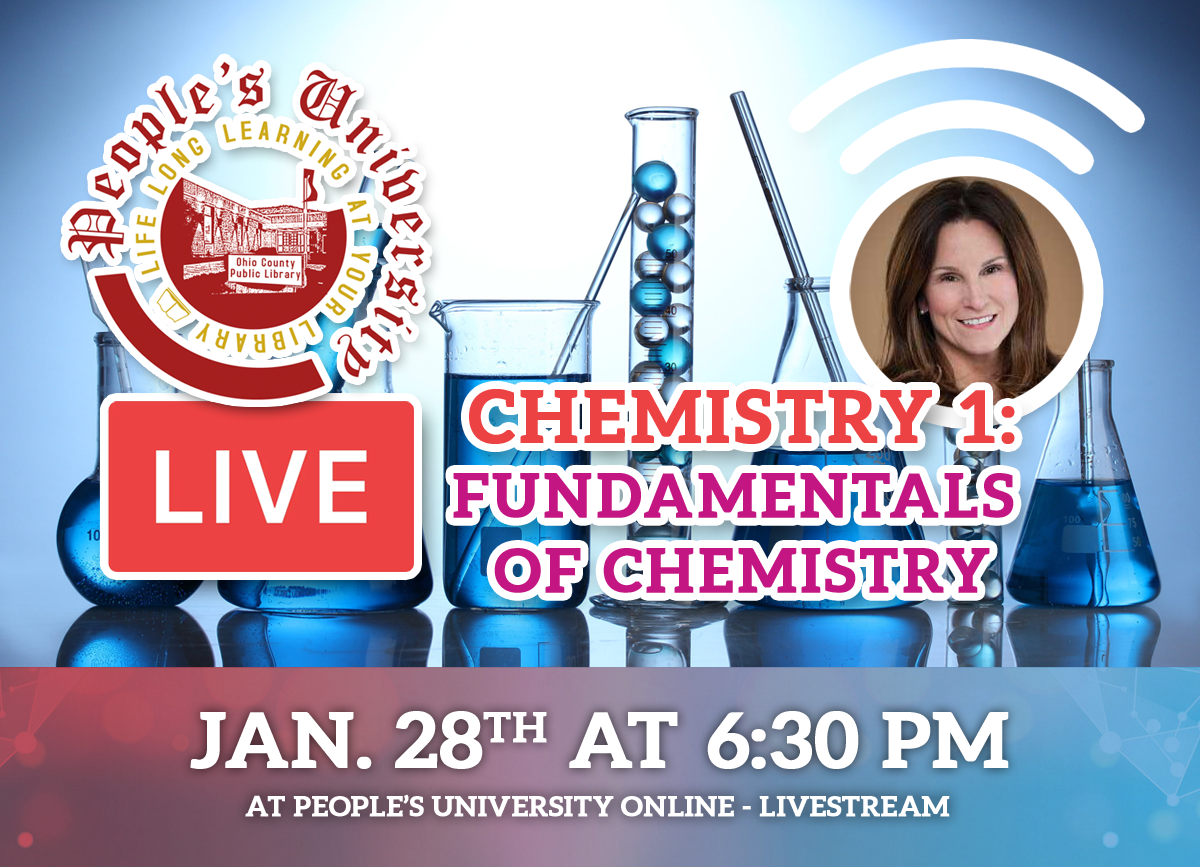 People's U: Class 3 - Chemistry 1 - Fundamentals of Chemistry. Jan 28, 2021 at 6:30 pm on the People'YouTube and Facebook