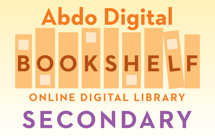Abdo Secondary Digital Bookshelf
