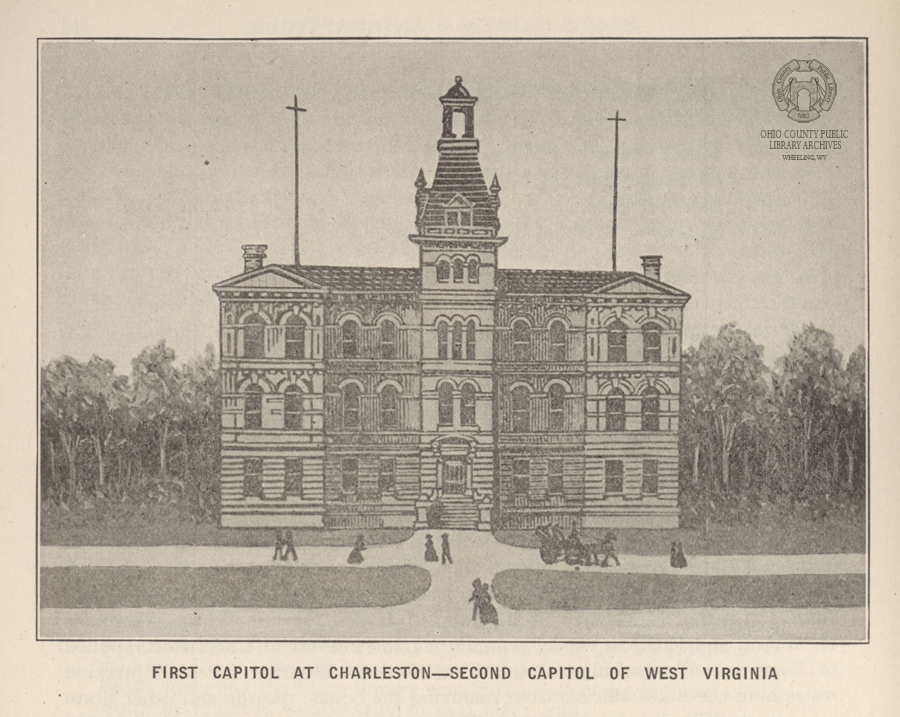 First State Capitol Building in Charleston. - Image from WV Blue Book, 1922. Collections of the Ohio County Public Library.
