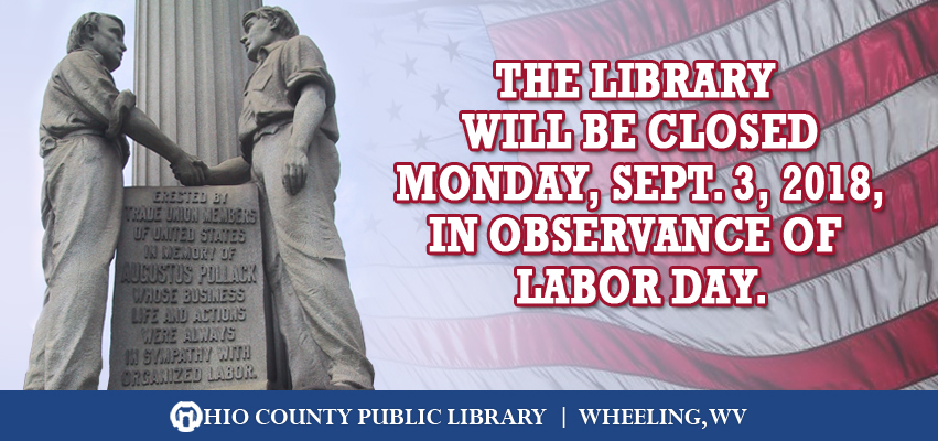OCPL Closed for Labor Day, Monday, September 3, 2018