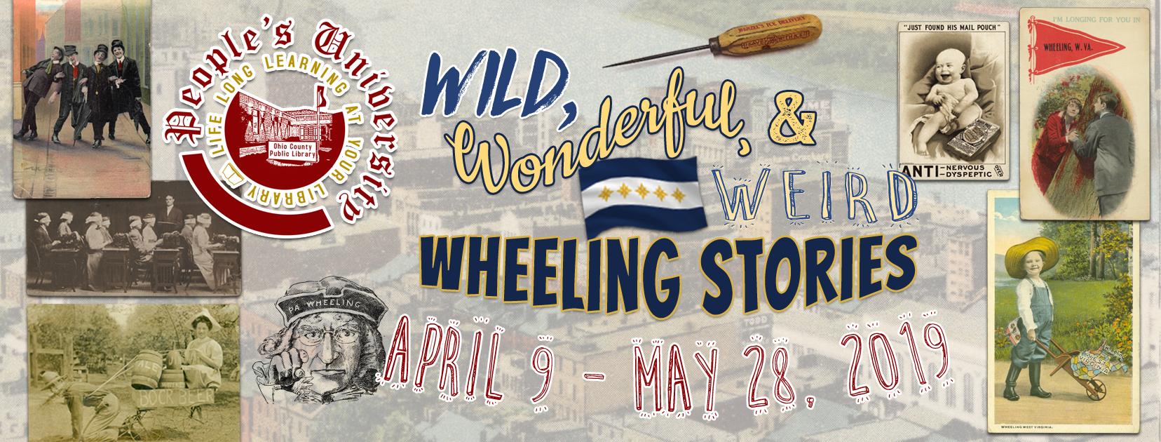 People's U: Wild, Wonderful, Wild Wheeling Stories