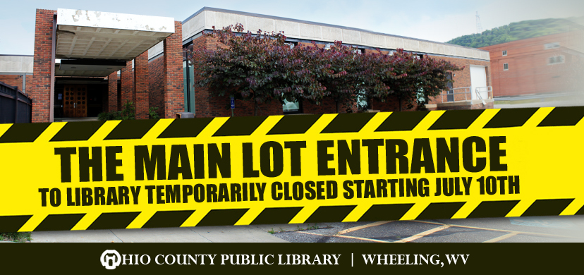 OCPL Main Lot Entrance Will Be Temporarily Closed Starting Monday, July 10, 2017