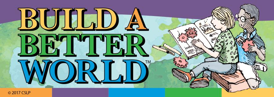 Summer Reading 2017: Build a Better World