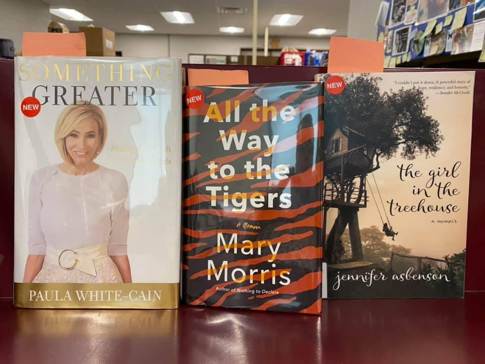 New Non-Fiction Available for curbside pick-up at the Library - Greater by Paula White-Cain, All the Way to the Tigers by Mary Morris, The Girl in the Treehouse by Jennifer Asbenson