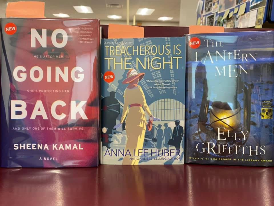 New Mysteries Available for curbside pick-up at the Library - No Going Back by Sheena Kamal, Treacherousis the Night by Anna Lee Huber, Lantern Men by Elly Griffitus