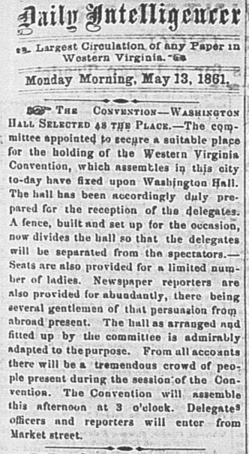Daily Intelligencer, May 13, 1861: Washington Hall chosen as site of first Wheeling Convention.