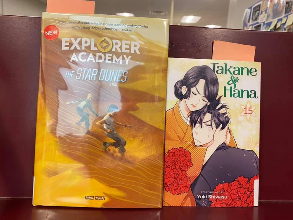 New Young Adult Books Available for curbside pick-up at the Library - Explorer Academy, Book four- The Star Dunes by Trudi Trueit, Takane and Hana by Yuki Shiwasy