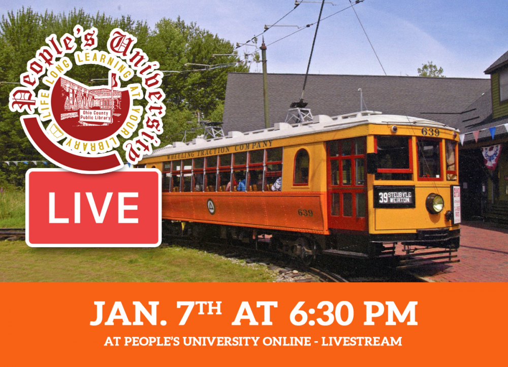People's U Livestream, Last of the Wheeling Trolleys, Thursday, January 7 at 6:30 pm
