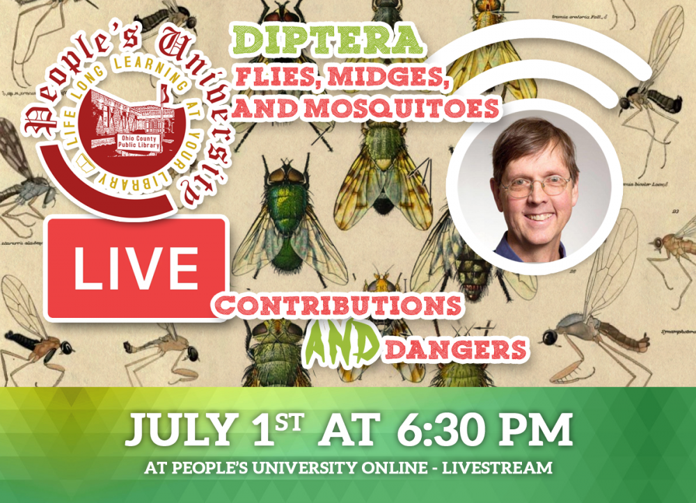 People's University, Bugs and People, CLASS 6: Diptera: Flies, Midges, and Mosquitoes - Contributions & Dangers