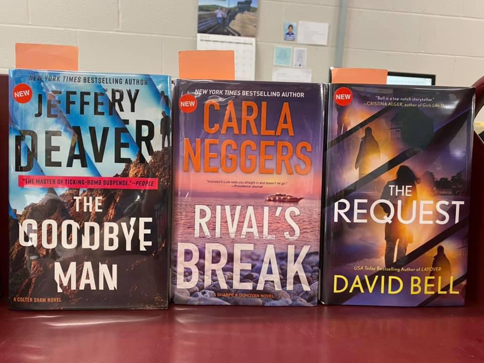 New Fiction Available for curbside pick-up at the Library - The Goodbye Man by Jeffery Deaver, Rival's Break by Carla Neggers, The Request by David Bell