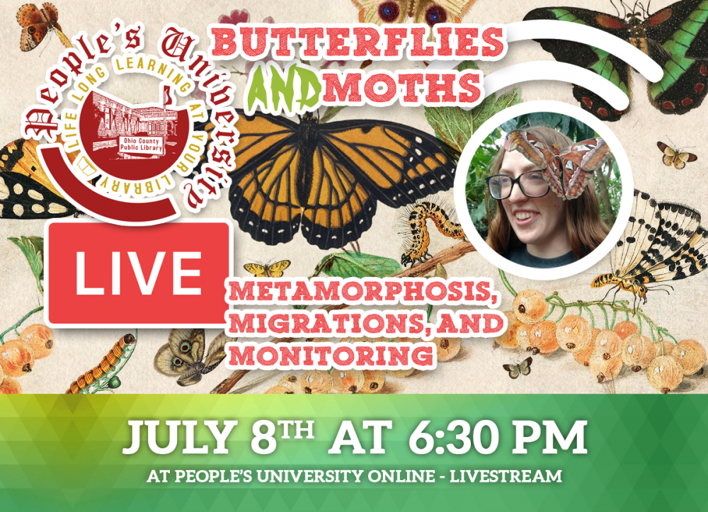 People's University, Bugs and People, CLASS 7: Butterflies and Moths: Metamorphosis, Migrations, and Monitoring
