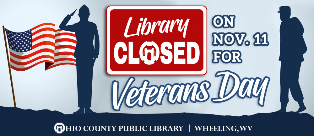Library closed Monday, November 11th, for Veterans Day