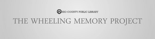 The Wheeling Memory Project