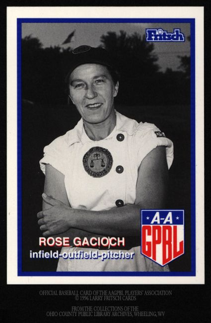 Official Card of the AAGPBL Player's Association, Larry Fritsch Cards. Rose Gacioch.