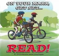 2016 Kids Summer Reading Program: On Your Marks, Get Set, Read..!