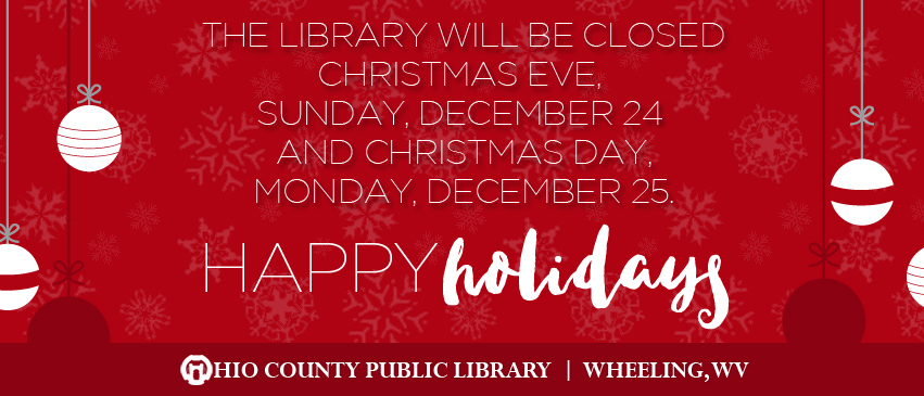 OCPL Closed Christmas Eve, Sunday, December 24 and Christmas Day, Monday, December 25