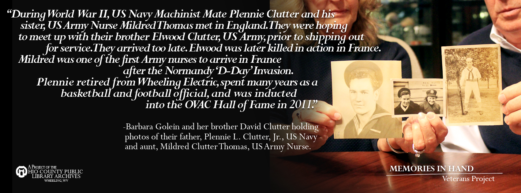 Plennie L. Clutter, Jr., US Navy and Mildred Clutter Thomas, US Army Nurse., WWII