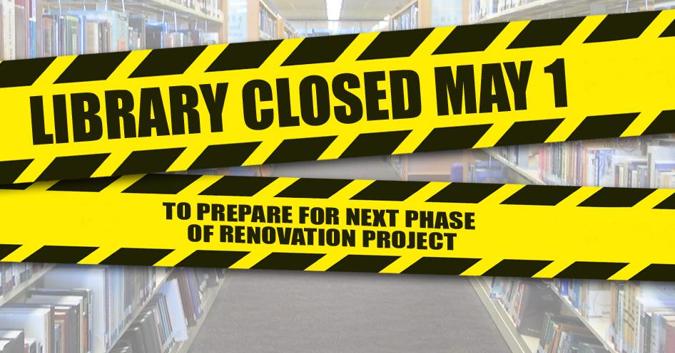 Library Closed Monday, May 1, 2017