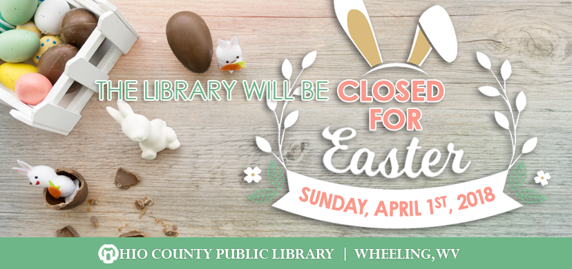 OCPL Closed for Easter, Sunday, April 1, 2018