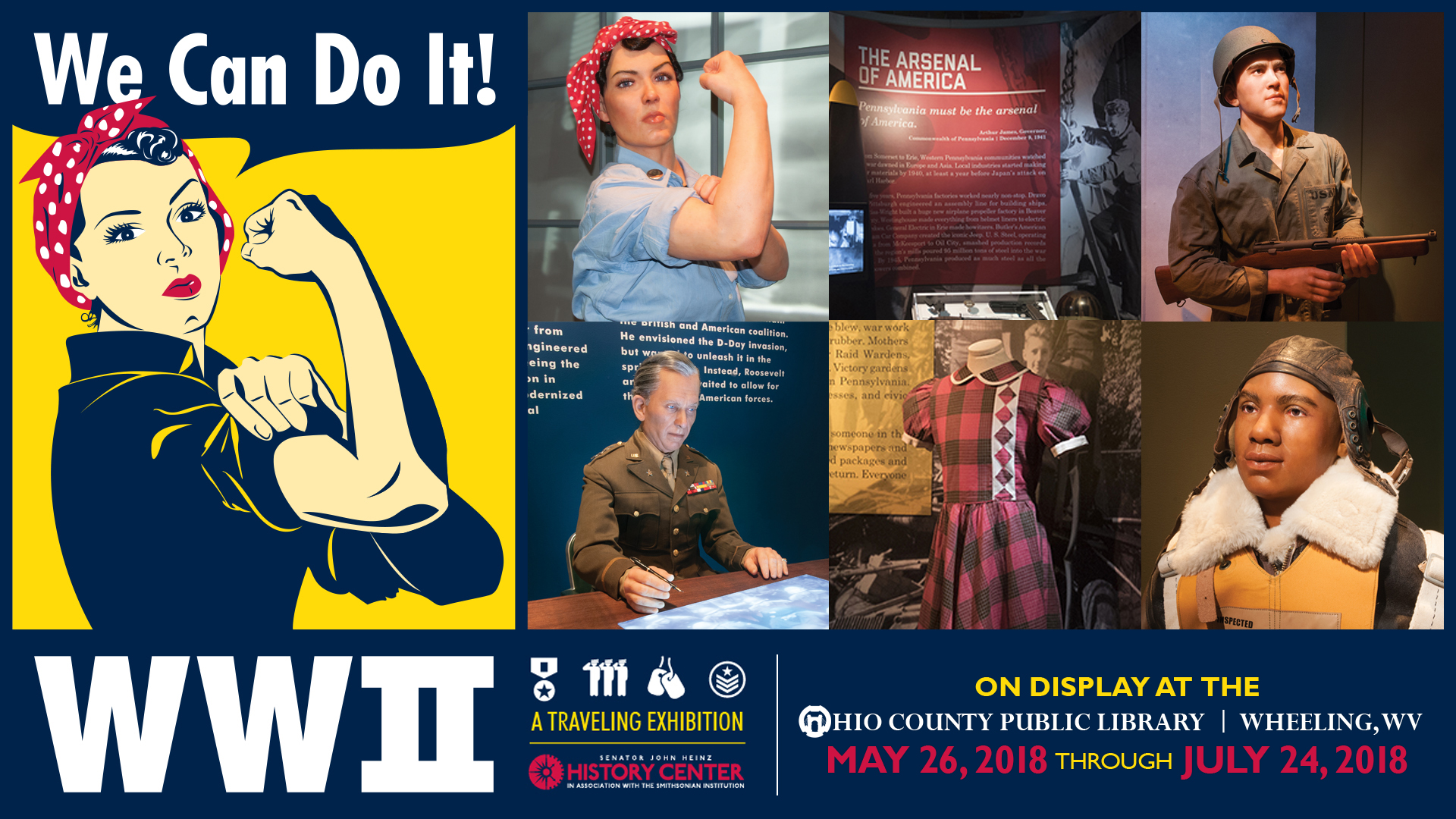 Heinz History Center WWII Traveling Exhibit will be at the Ohio County Public Library from May 26 to July 24, 2018/
