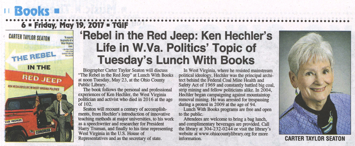 TGIF, May 15, 2007: Lunch With Books - Ken Hechler, Rebel in the Red Jeep