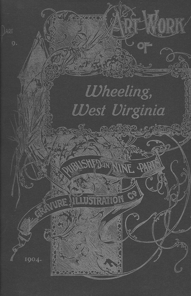 Artwork of Wheeling, West Virginia: Cover